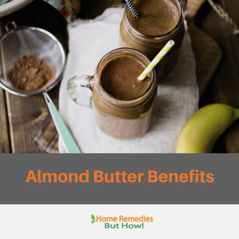 almond butter benefit